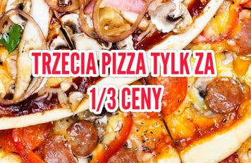 Trzecia pizza za 1/3 ceny...