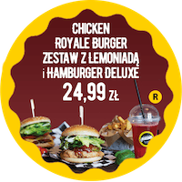 Chicken Royal Burger zestaw z Lemoniadą i Hamburger DeLuxe za 24,99 zł