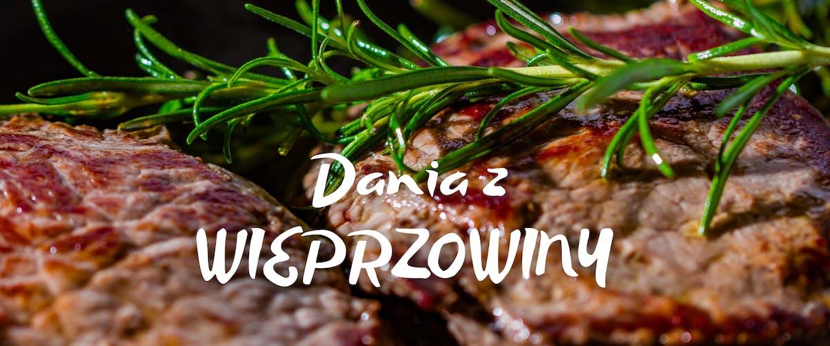 Dania z Wieprzowiny