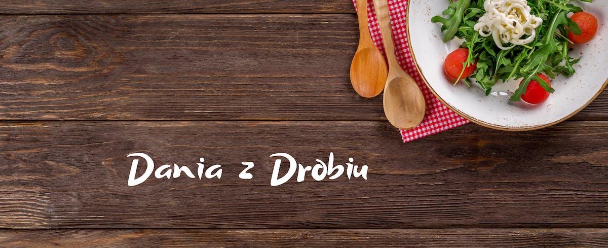 Dania z Drobiu