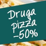 Kup dowolną pizzę - Druga tańsza pizza - za pół ceny!!
